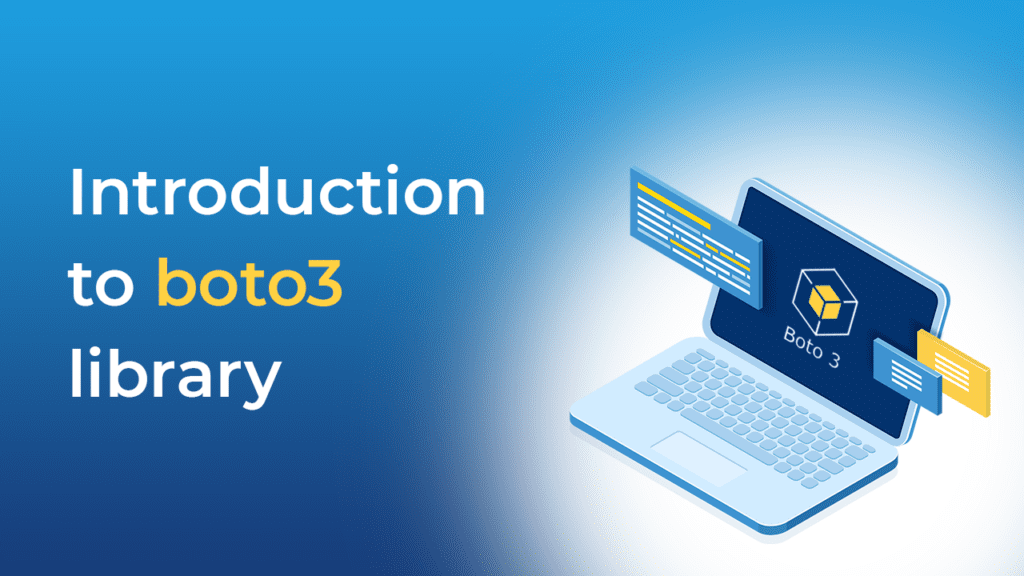 Introduction to boto3 library