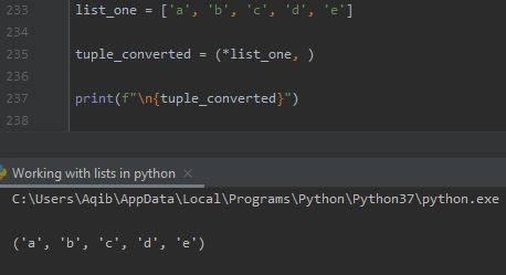 Working With Lists In Python - List To Tuple By (asterick list, ) Method