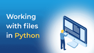 Working with files in Python