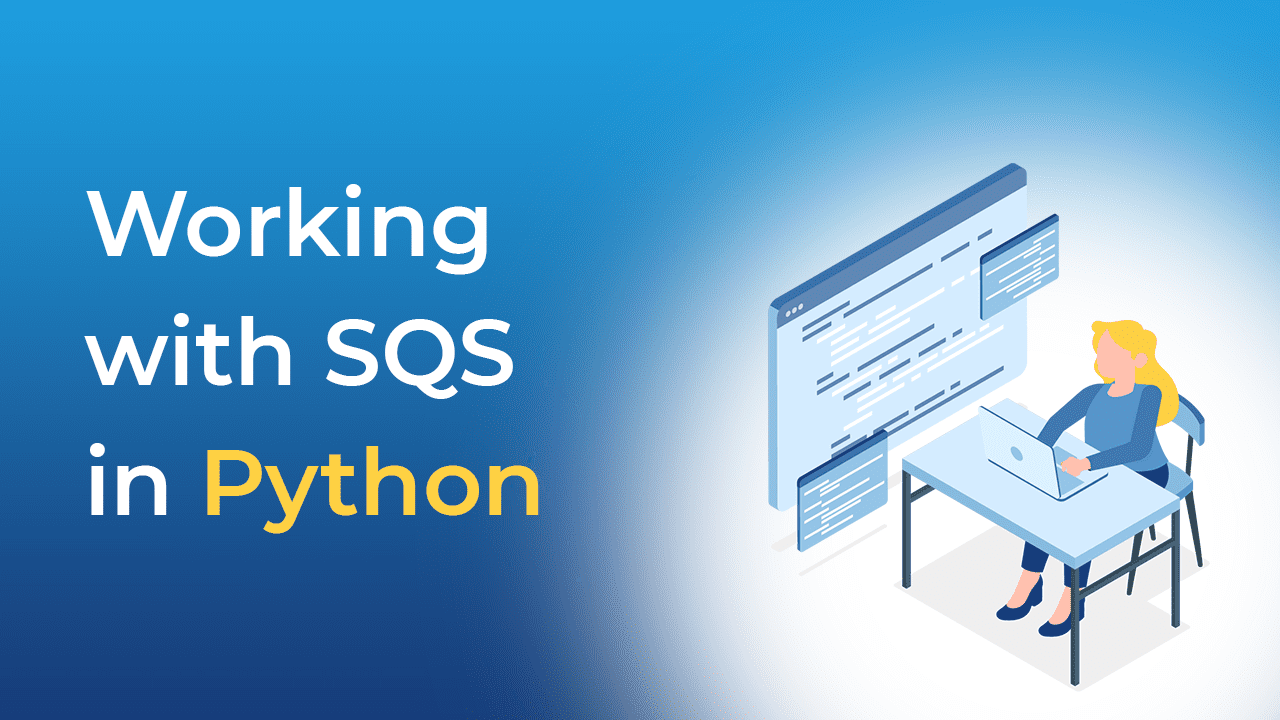 Working with SQS in Python
