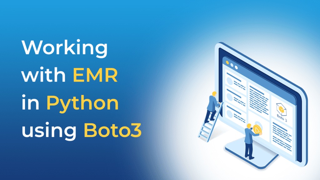 Working with EMR in Python using Boto3