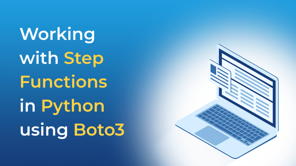 Working with Step Functions in Python using Boto3
