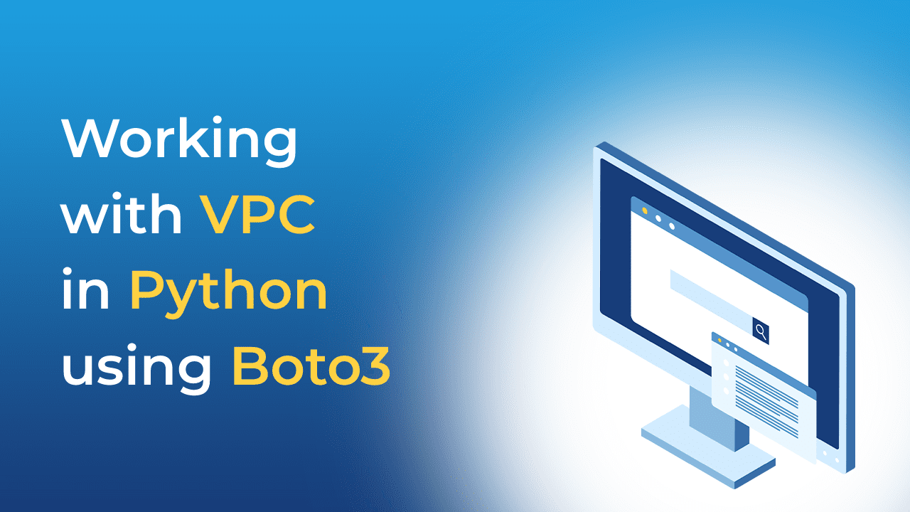 Working with VPC in Python using Boto3