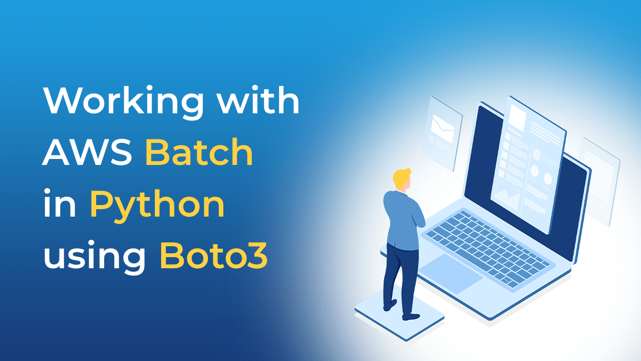 Working with AWS Batch in Python using Boto3